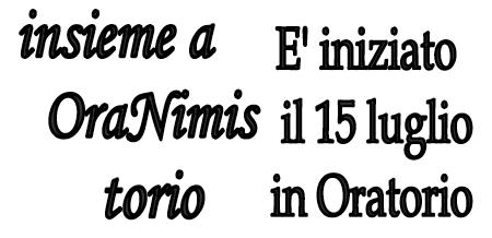 Insieme a Nimis Oratorio è iniziato!